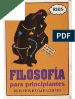 FILOSOFIA PARA PRINCIPIANTES Por RIUS Www.gftaognosticaespiritual.org