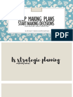 Stop Plannig; Start Making Decisions - Deja de Planear; Empieza a Tomar Decisiones
