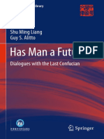 (China Academic Library) Shu Ming Liang, Guy S. Alitto (Auth.)-Has Man a Future__ Dialogues With the Last Confucian-Springer-Verlag Berlin Heidelberg (2013)