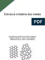 Estrutura Cristalina Dos Metais