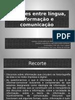 Relações Entre Língua, Informação e Comunicação