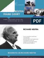 Frank Gehry, Richard Neutra
