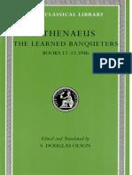 (Loeb Classical Library) Athenaeus, S. Douglas Olson-The Learned Banqueters, Volume VI_ Books 12-13.594b-Harvard University Press (2010).pdf
