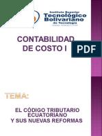 EL CÓDIGO TRIBUTARIO ECUATORIANO Y SUS NUEVAS REFORMAS