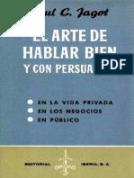 El Arte de Hablar Bien y Con Persuasión - Paul C. Jagot