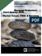 Survey of Mortgage Originators, Third Quarter 2016