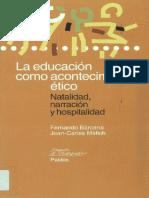 Barcena, Fernando - La Educacion Como Acontecimiento Etico