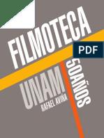 FILMOTECA DE LA UNAM 50 AÑOS