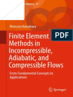 Finite Element Methods in Incompressible Adiabatic and Compressible Flow by Kawahara 4431554491
