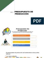 1.4 Presupuestos de Producción (1)
