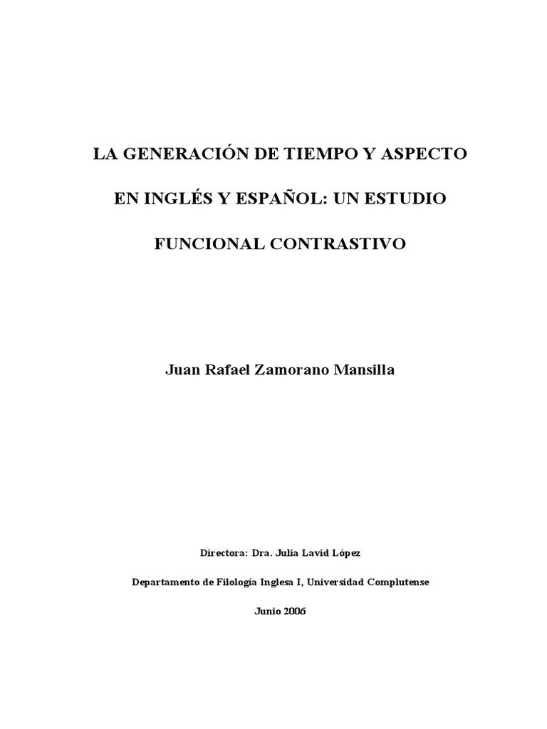 La generación de tiempo y aspecto en Inglés y en Español ...