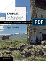 After Defeat; How the East Learned to Live With the West (Cambridge; TRUE, 2011) - Ayşe Zarakol