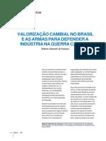 Valorizacao Cambial No Brasil e as Armas Para Defender a Industria Na Guerra Cambial