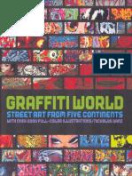 Graffiti World Street Art From Five Continents