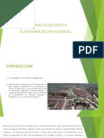 Sistemas ecológicos sustentables en vivienda