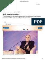 GST_ Make Haste Slowly - Livemint