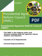 Presidential Agrarian Reform Council (PARC) Presentation