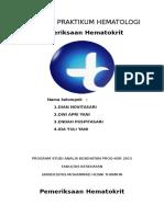 Pemeriksaan Hematokrit Laporan Praktikum Hematologi