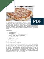 La Mejor Forma de Hacer Pizza