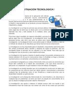 INVESTIGACIÃN_TECNOLOGICA_I1