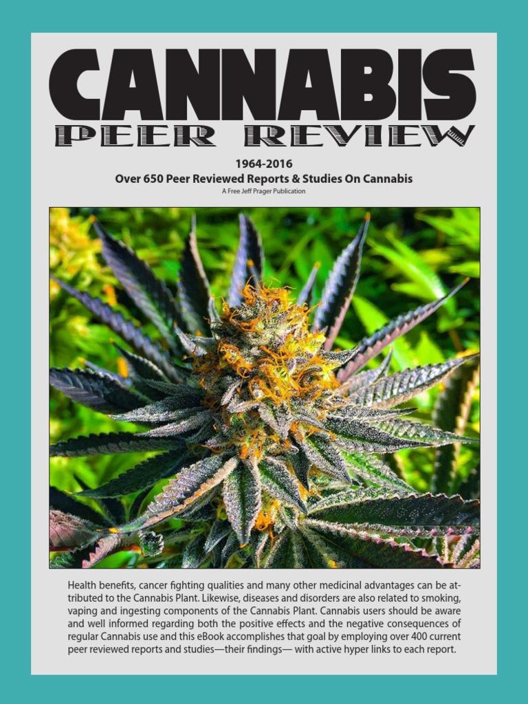 Cannabis 650 current peer reviewed reports cannabis drug tetrahydrocannabinol