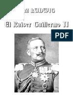 Emil Ludwig-El Kaiser Guillermo II
