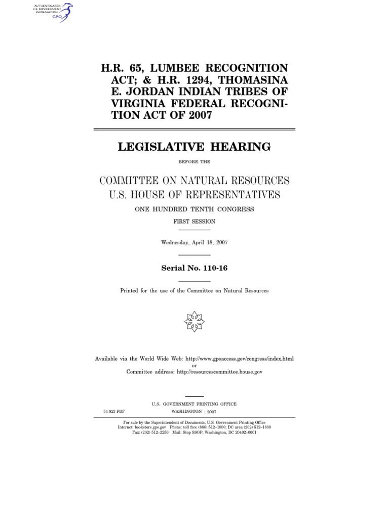 HOUSE HEARING, 110TH CONGRESS - H R  65, LUMBEE RECOGNITION ACT