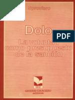 TEXTO. Dolo. La voluntad como presupuesto de la sancion (Sproviero).pdf