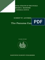 The Panama Canal (International Straits of the World) -Martinus Nijhoff (2010)