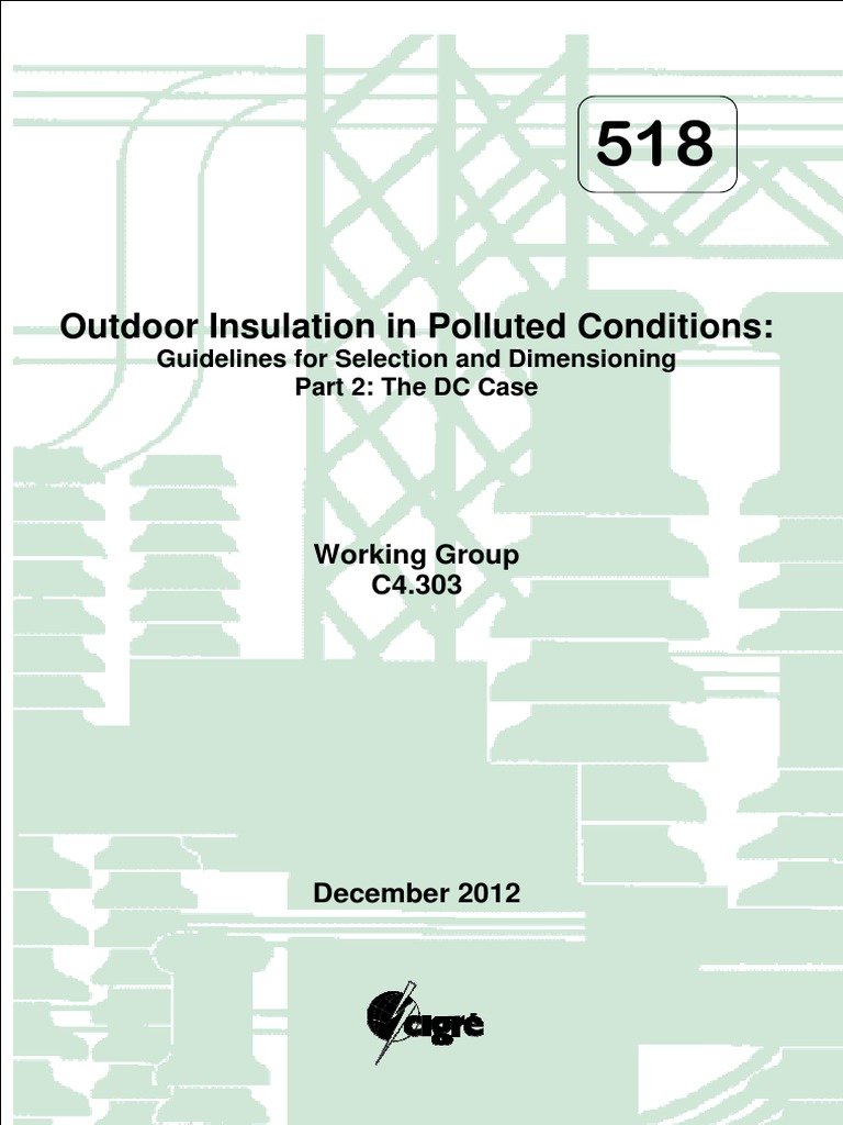 CIRGE 518 Outdoor Insulation in Polluted Conditions
