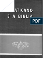 Ex-Padre Dr. Aníbal Pereira dos Reis - O Vaticano e a Bíblia