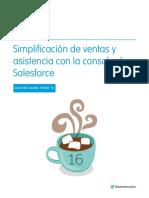 Simplificación de ventas y asistencia con la consola de Salesforce