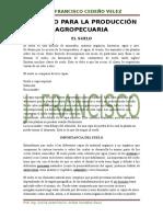 El Suelo Para La Producción Agropecuaria
