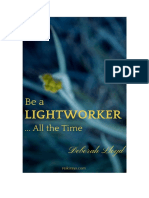 Be a Lightworker…All the Time