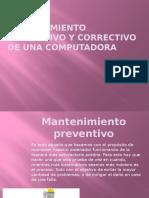 Mantenimiento Preventivo y Correctivo de Una Computadora