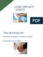 Transacción Como Acto Jurídico
