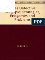 Chess Detective - Kriegspiel Strategies, Endgames and Problems