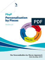 Personalisation by Pieces Approach