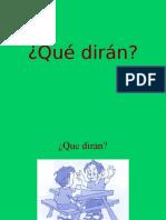 Que_diran.ppt