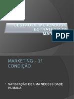 Gestão de Mercados e Estratégia de Marketing - Pós 11-9-2010