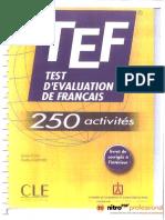 TEF 250 Activites