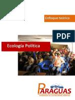 Enfoque Teórico Ecología Política PARAGUAS