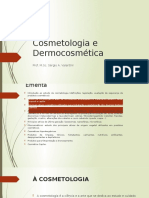 Cosmetologia e Dermocosmética I