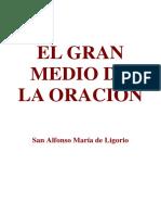 El Gran Medio de La Oracion-San Alfonso Maria de Ligorio