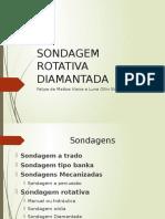 SONDAGEM ROTATIVA DIAMANTADA