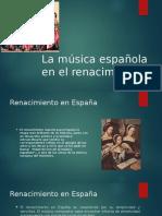 La Música Española en El Renacimiento