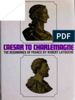 Caesar to Charlemagne - The Beginnings of France (History Arts)
