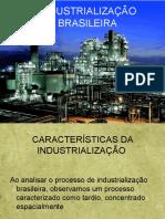 Industrialização Brasiliera