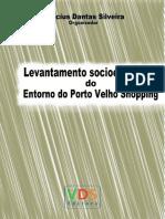 4 FINAL - Levantamento Socioeconômico Do Entorno Do Porto Velho Shopping