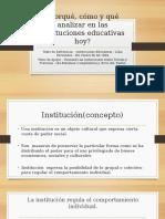 Por Qué Como y Que Analizar La Institucion Educativa Hoy